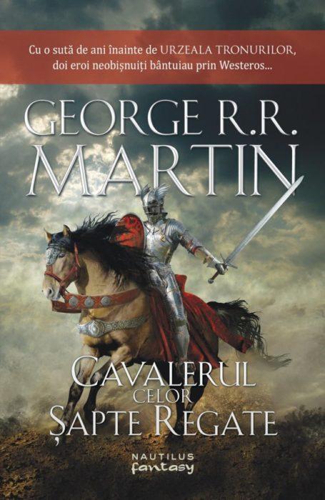 George RR Martin - Cavalerul celor sapte regate